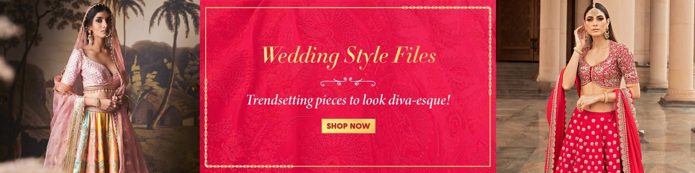 clothing/?category_product=lehengas190-bridesmaid190-bridallehenga-lehengasaree-jacketlehenga-sequinssaree-cocktailsaree&utm_source=LandingPage&utm_medium=Banner&utm_campaign=WeddingStyleFiles