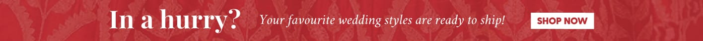 wedding-studio/?ready_to_ship=ready_to_ship&=&utm_source=PDPPage&utm_medium=Banner&utm_campaign=LastMinuteWeddingShopping
