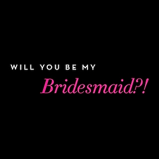 When you can't say 'I do' with your her by your side! by Bridesmaid Gift Card
