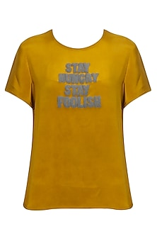 "Ochre embroidered ""Stay Hungry Stay Foolish"" top by Sneha Arora"